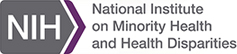 National Institute on Minority Health and Health Disparities - HDPulse